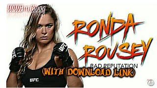 Gambar cover Ronda Rousey WWE theme song | Bad Reputations (Download Link) | WWE In My Blood