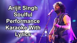 Arijit Singh Soulful Performance Karaoke With Lyrics | Mirchi Music Awards