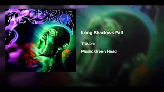 Long Shadows Fall