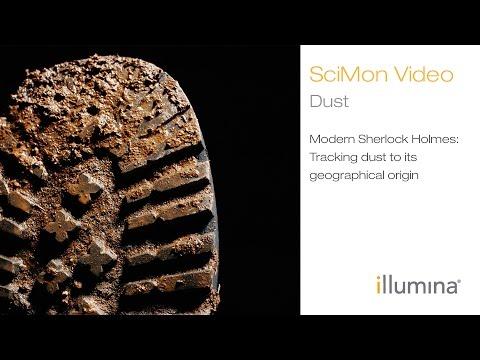 Modern Sherlock Holmes: Tracking Dust to its Geographical Origin | Illumina SciMon Video