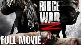 リッジウォーZ |フルホラー映画