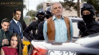 Por Amar Sin Ley 2 - Capítulo 5: ¡Jacinto Dorantes es detenido! | Televisa