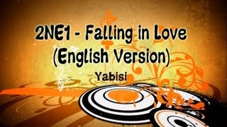 2NE1 - Falling in Love (English Version) (Yabisi)