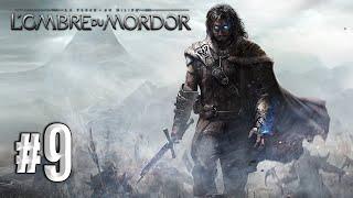 La Terre du Milieu: L'ombre du Mordor | Let's Play [FR] [1080p] #9: Les Capitaines Noirs