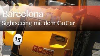Sightseeing Barcelona mit GoCart | Reisevideos by Jörg Baldin von BREITENGRAD53