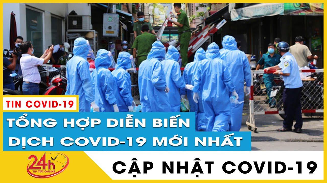 Tin tức Covid-19 mới nhất hôm nay 27/6. Diễn biến Virus Corona Việt Nam Vì sao Tp.HCM  kỷ lục ca mới