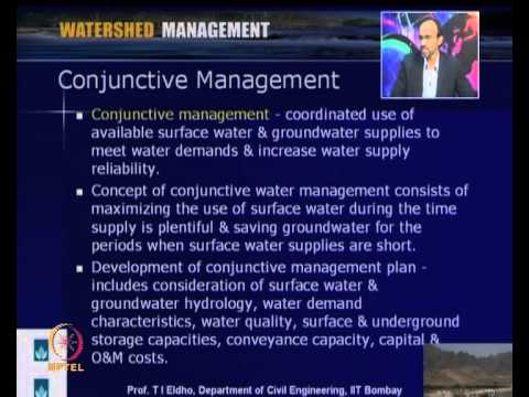 Mod-03 Lec-09 Conjuctive Use of Water Resources