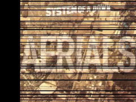 SYSTEM OF A DOWN - Aerials (lyrics)