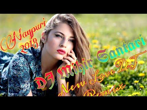 (New Nagpuri DJ Remix Love Mix 2018-2019)  Sathi Mere Sunto Jara Leke Hajaro Janam