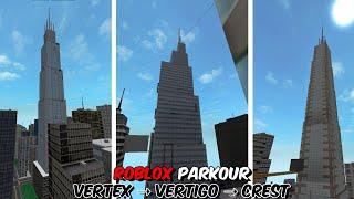 Roblox Parkour - From Vertex to Vertigo to Crest