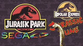 JURASSIC JUNE – Jurassic Park SEGA CD - Bipolar Express