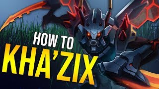 YOU CAN'T BECOME A KHA'ZIX MAIN WITHOUT WATCHING THIS VIDEO! - HOW TO DOMINATE EP. 18