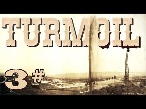 Turmoil - Mining all the oil from the Green lands of FREEDOM! | part 3 | Let's Play - Gameplay