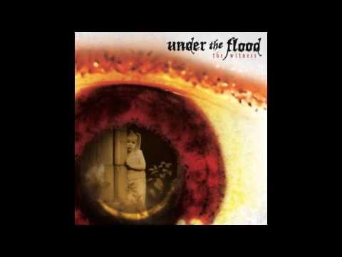 Under the flood
