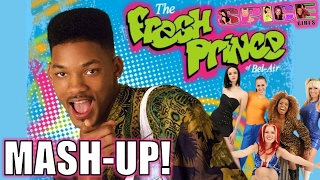 Fresh Prince of Bel Air & Spice Girls Wannabe Mash Up