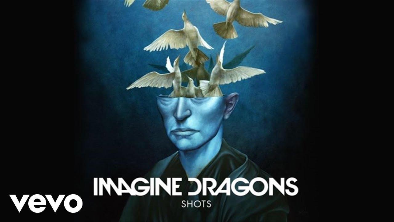 Imagine Dragons Shots Audio Youtube