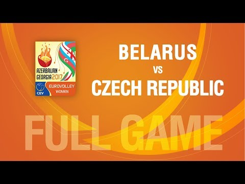 Belarus vs Czech Republic | PLAYOFF | EUROVOLLEY AZERBAIJAN AND GEORGIA 2017