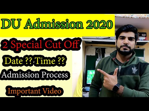 DU 2 special cut off | Admission Process | Date & Time | Rules For Special Cut Off | Delhi |