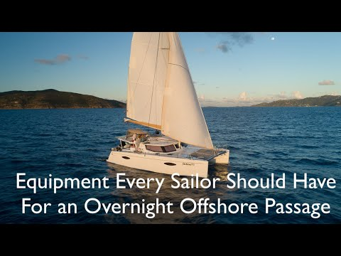 5 Pieces Of Equipment Every Sailor Should Have For Offshore Night Passages