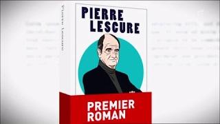 Pierre Lescure, son premier roman - C à vous - 19/05/2017