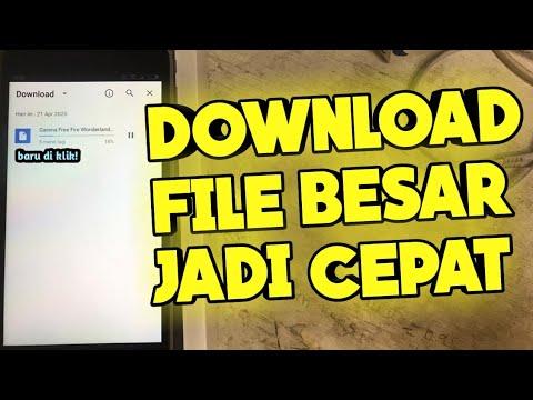 cara-download-file-besar-dengan-cepat- -tutorial-android