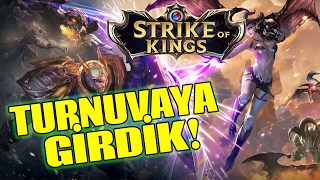 Strike of Kings'te Turnuvaya Girdik!