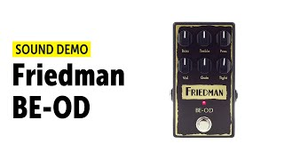 Friedman BE-OD Sound Demo (no talking)
