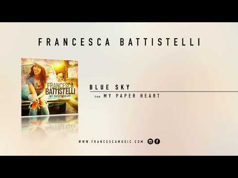 "Francesca Battistelli - ""Blue Sky"" (Official Audio)"
