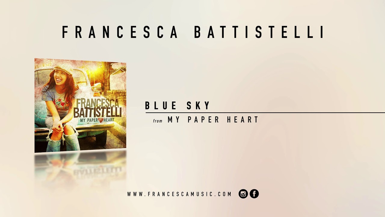 francesca-battistelli-blue-sky-official-audio-francescabattistelli