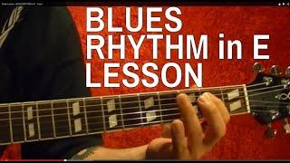 Guitar Lesson - BLUES RHYTHM in E - EASY!!