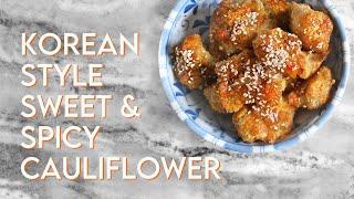 SPICY KOREAN CAULIFLOWER BITES | Vegan Kkan Pung Recipe