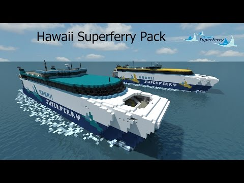 Hawaii Superferry Pack in Minecraft!