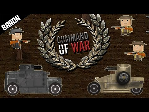 World War 1 Blitzkrieg, ARMORED CARS & Tanks - Command of War Trench Warfare