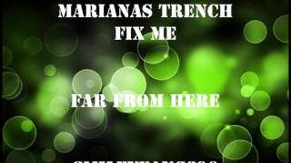Marianas Trench: Fix Me (Full Album)