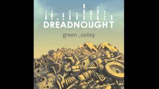 Dreadnought - Feeling good (Green Valley EP)