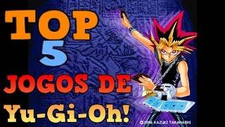 Top 5 Melhores Jogos de Yu-Gi-Oh!