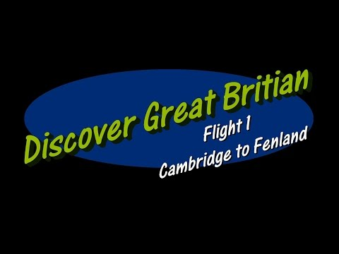 Discover GB Flight 1 Cambridge to Fenland