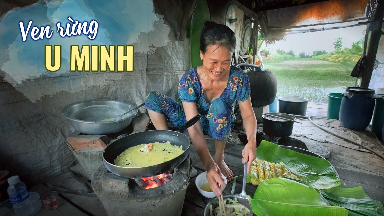 Cuộc sống ven rừng U Minh |Du lịch ẩm thực Cà Mau Miền Tây