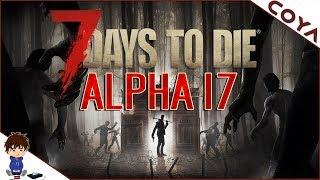 7 DAYS TO DIE ALPHA 17 Deutsch • hart, Härter, ALPHA 17! • 7D2D Deutsch, Gameplay German