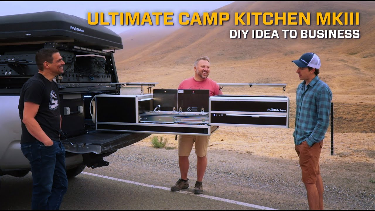 Ultimate Camp Kitchen MkIII - DIY to Biz