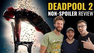 Deadpool 2 Non-Spoiler Movie Review