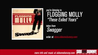 Flogging Molly - These Exiled Years (Official Audio)