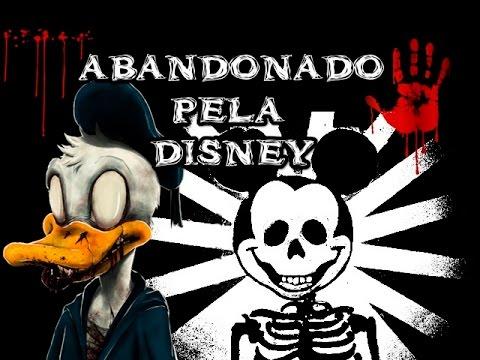 Abandonado Pela Disney - Canal Psicose