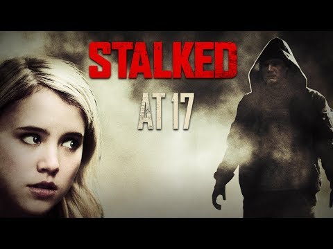 New Lifetime Movies 2018 - Stalked at 17 | Taylor Spreitler Movies 2018