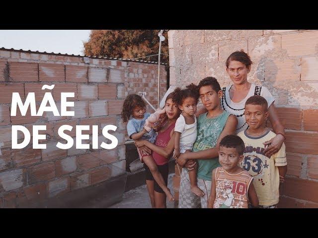 MÃE DE SEIS