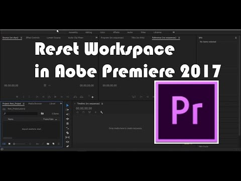 HOW TO RESET LAYOUT - ADOBE PREMIERE PRO CC 2017 (EASY AND QUICK)
