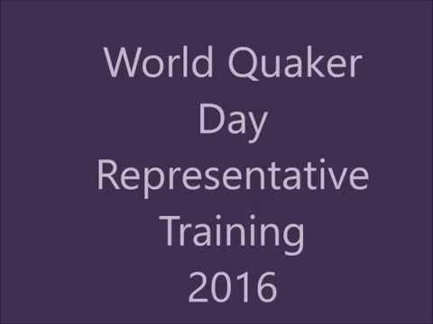 World Quaker Day Representative Training 2016