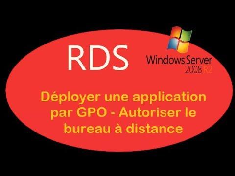 RDS Windows Server 2008 02 Dployer application par GPO