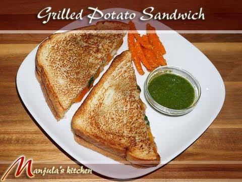 Grilled Potato Sandwich by Manjula, Indian Vegetarian Recipes