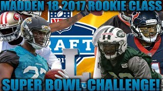 Can The 2017 Rookie Draft Class Win the Super Bowl?! Madden 18 Franchise Experiment/Challenge!